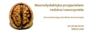 Neurodydaktyka przyjacielem rodzica i nauczyciela